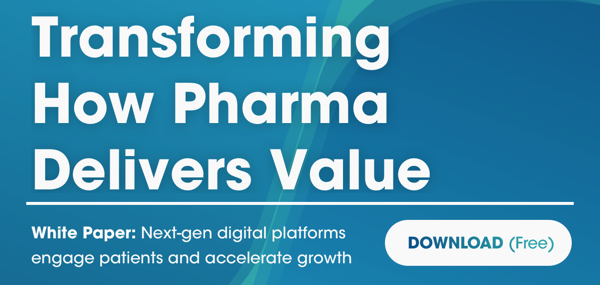 White Paper: Transforming How Pharma Delivers Value